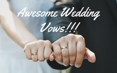 Awesome wedding vows, part 22